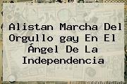 http://tecnoautos.com/wp-content/uploads/imagenes/tendencias/thumbs/alistan-marcha-del-orgullo-gay-en-el-angel-de-la-independencia.jpg Marcha Gay 2015. Alistan marcha del orgullo gay en el Ángel de la Independencia, Enlaces, Imágenes, Videos y Tweets - http://tecnoautos.com/actualidad/marcha-gay-2015-alistan-marcha-del-orgullo-gay-en-el-angel-de-la-independencia/