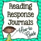 Reading Response Journals are made easy with this how-to guide!  Develop reading comprehension and writing skills as students use templates and sen...