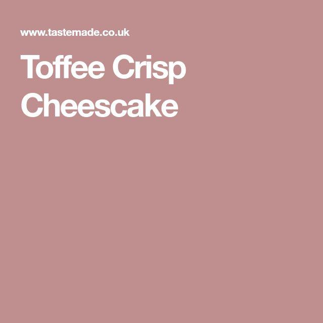 Toffee Crisp Cheescake