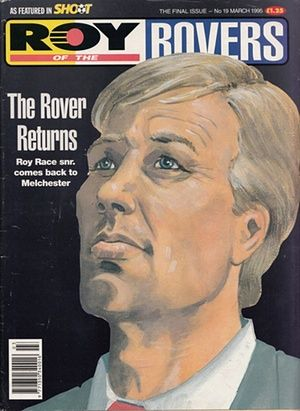 Roy Race returns to Melchester in the last issue of Roy of the Rovers monthly magazine in March 1995.