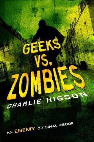 57 best the enemy series images on pinterest enemies book geeks vs zombies by charlie higson fandeluxe Document