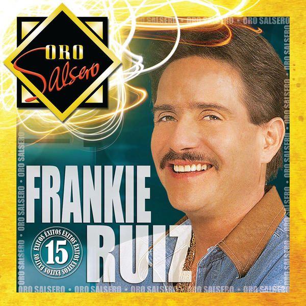 Descargar Frankie Ruiz Oro Salsero Frankie Ruiz Vol 1 Ituns Plus M4a Frankie Ruiz Paterson