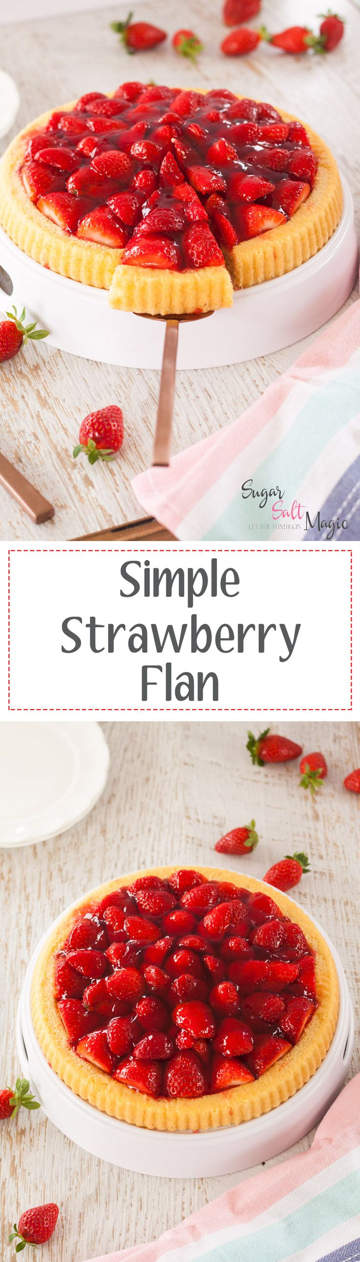 Simple Strawberry Flan by Sugar Salt Magic. A quick and easy strawberry tart with light, fluffy sponge base.. via @sugarsaltmagic