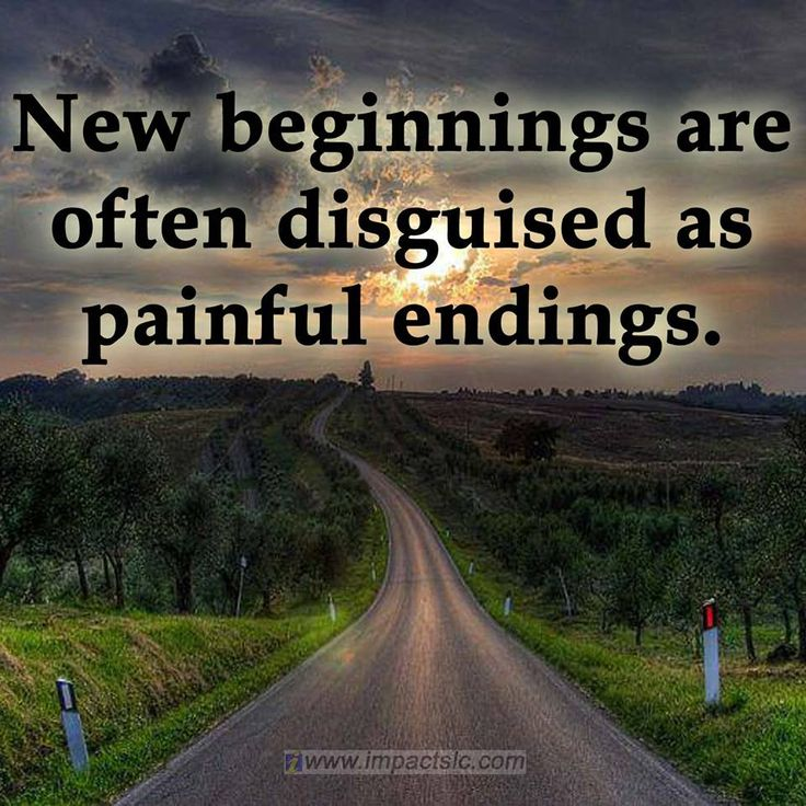 New Beginnings New Beginnings Are Often Disguised As: 1000+ Ideas About Fresh Beginnings On Pinterest