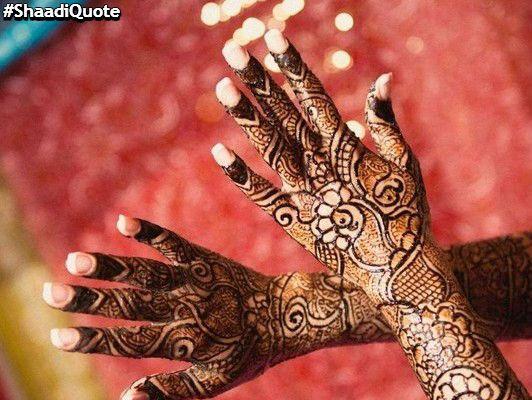 Henna Mehndi Quotes : Best shaadiquote images henna art