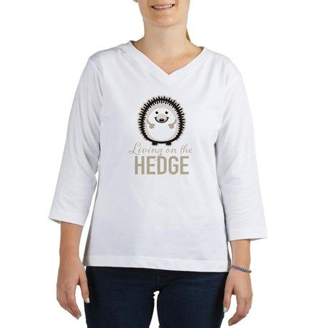 Living on the Hedge Women's Long Sleeve Shirt (3/4