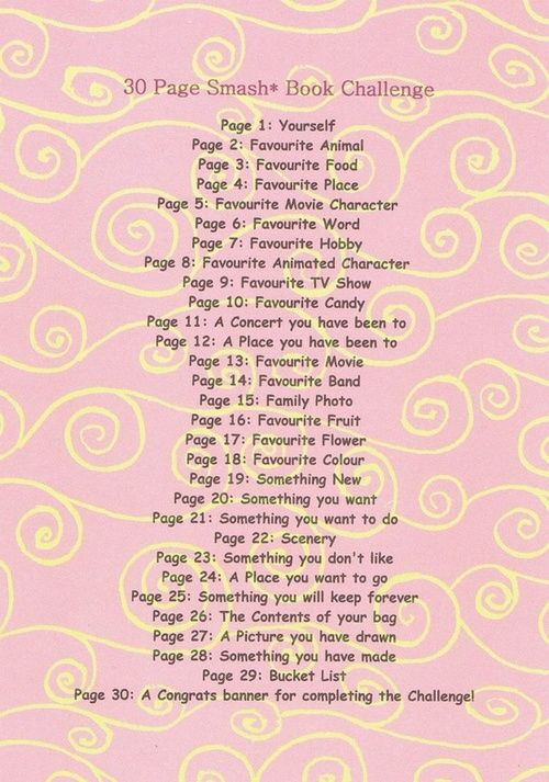 30 Page Smash Book Challenge. Never done a Smash book but may need to try based on this list for kids to remember and re create or add to through the years