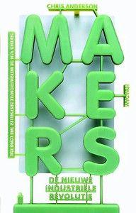 Makers - De Nieuwe Industriële Revolutie
