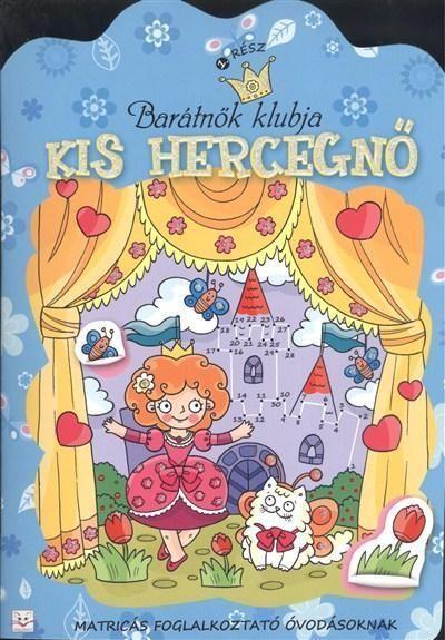 Vásárlás: Barátnők klubja - Kis hercegnő 1. rész (ISBN: 9786155176890)