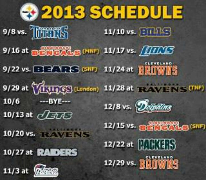 Steelers 2013 schedule!!!!!  And we're going to the first game!!! YAY!!