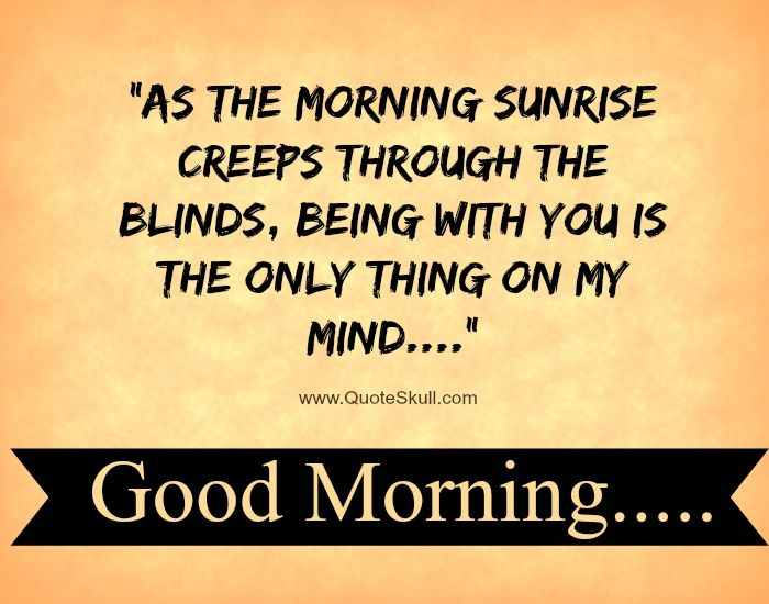 Top 25 Good Morning Love Quotes For Him: 25+ Best Morning Quotes For Him On Pinterest