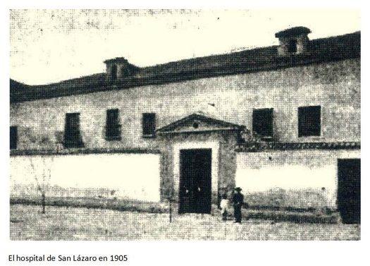 El hospital de San Lázaro 1908
