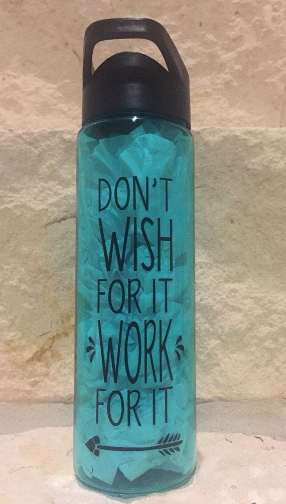Don't Wish for It, Work for It Motivational Water Bottle. Need a daily reminder to help consume the water you need? Back of bottle has a daily water reminder.  This listing is for a 24 oz Summit Tritan Water Bottle with twist-on lid, drinking spout and straw is perfect for all sports and outdoor activities decorated with a high quality vinyl . The bottles are BPA-free. Don't be ordinary….Stand out from the crowd with personalized bottles for you, your family, team AND team parents! Bottles…