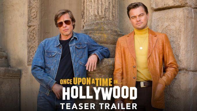 Once Upon A Time In Hollywood La Nueva Película De Tarantino Actually Notes Magazine Tráiler Oficial Hollywood Noticias De Cine