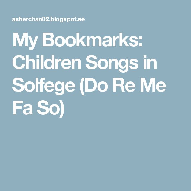 My Bookmarks: Children Songs in Solfege (Do Re Me Fa So)