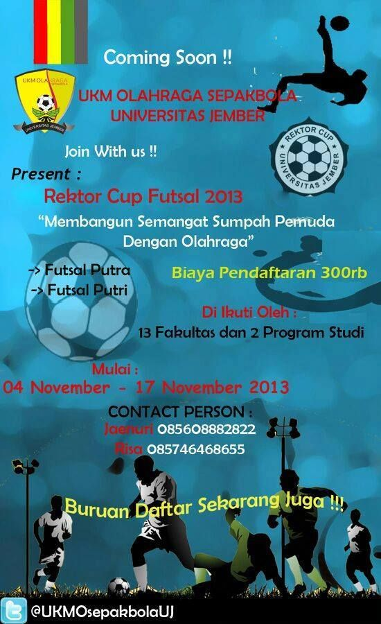 UKM Olahraga presents : RECTOR CUP FUTSAL UNIVERSITAS JEMBER 2013