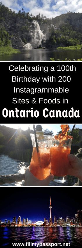 Celebrate a 100th birthday with 200 Instagrammable Sites and Foods in Ontario, Canada