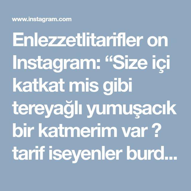 """Enlezzetlitarifler on Instagram: """"Size içi katkat mis gibi tereyağlı yumuşacık bir katmerim var 😍 tarif iseyenler burdamı bir kalp bırakırsanız cok mutlu olurum birazdan…"""" • Instagram"""