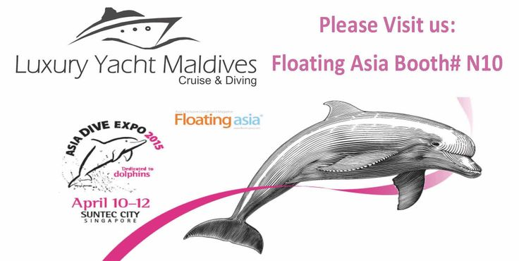 The Asia Dive Expo is held annually in Singapore and is one of the world's foremost dive expos.   COME AND VISIT US: LUXURY YACHT MALDIVES at Floating asia Booth# N10  Contact: Marta Giachini mob: +39 3487482253 marta@luxuryyachtmaldives.com  www.luxuryyachtmaldives.com