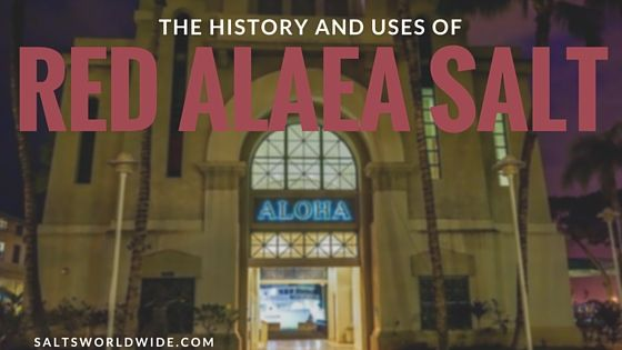 The History and Uses of Red Alaea Salt - https://saltsworldwide.com/blog/history-uses-red-alaea-salt/  #food