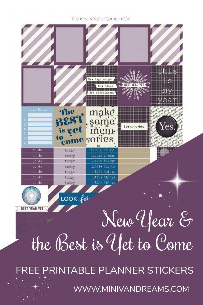 Free Printable Planner Stickers: Best is Yet to Come via Mini Van Dreams: http://www.minivandreams.com/free-printable-planner-stickers-best-yet-come/