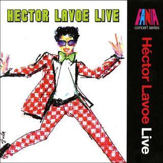 SALSA VIDA: 1997 Hector Lavoe - ''Live''