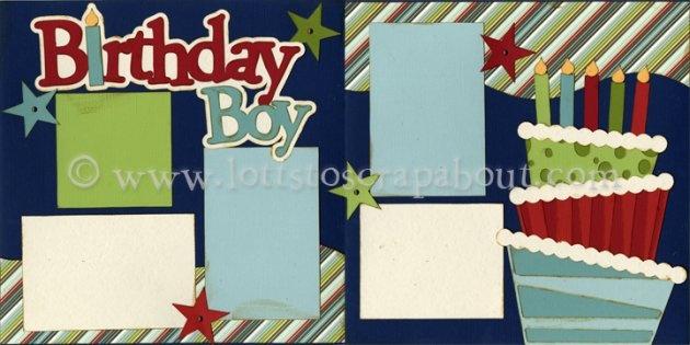 Boy Scrapbook Page Kit | Birthday Layouts | Pinterest | Birthday Boys ...
