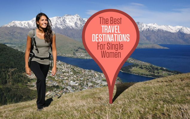 The best travel destinations for single women. I want to visit ALL of these wonderful places!!!!