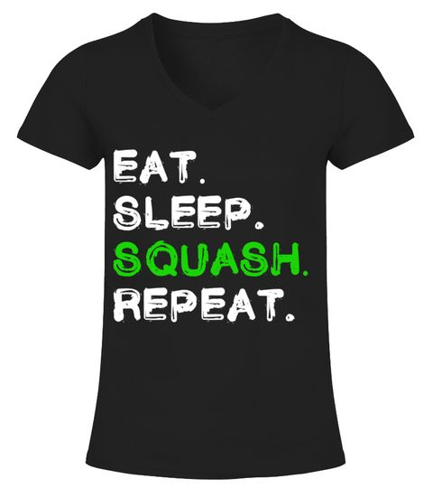 Eat Sleep Squash Repeat Shirt badminton shirt women,badminton shirt,yonex badminton shirt,badminton t shirt,lining badminton shirt,funny badminton shirt,victor badminton t-shirt,