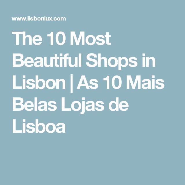 The 10 Most Beautiful Shops in Lisbon | As 10 Mais Belas Lojas de Lisboa