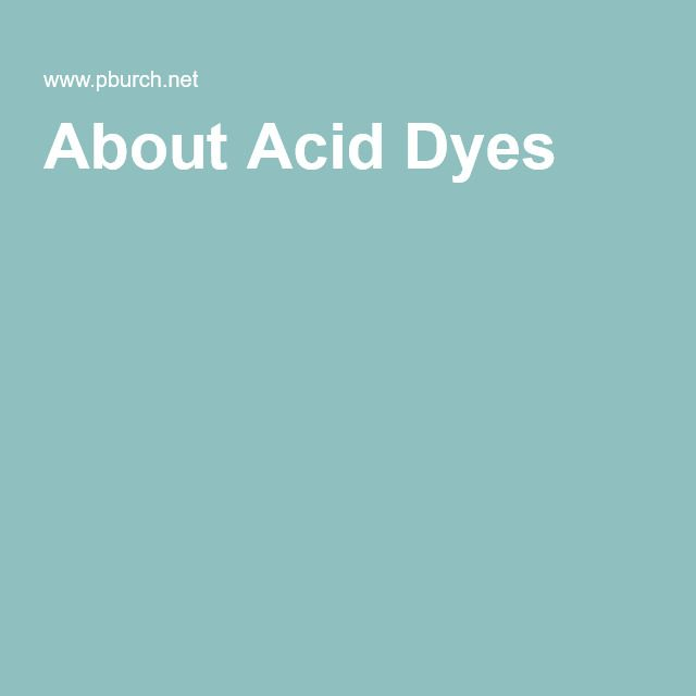 About Acid Dyes