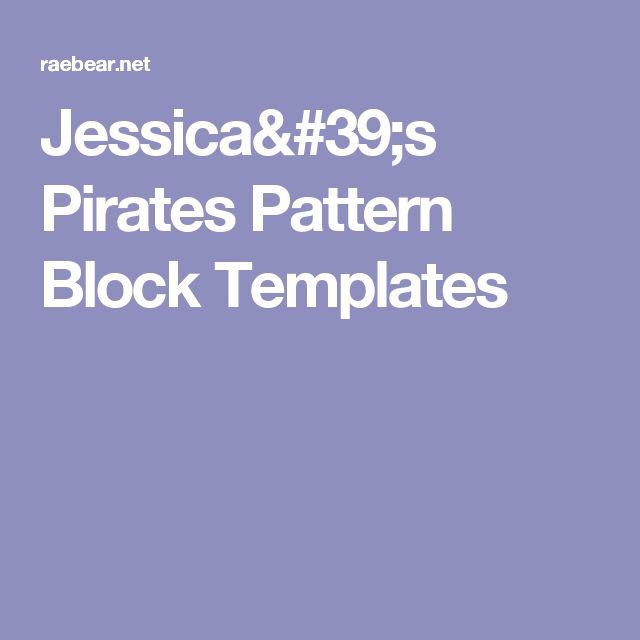 Jessica's Pirates Pattern Block Templates