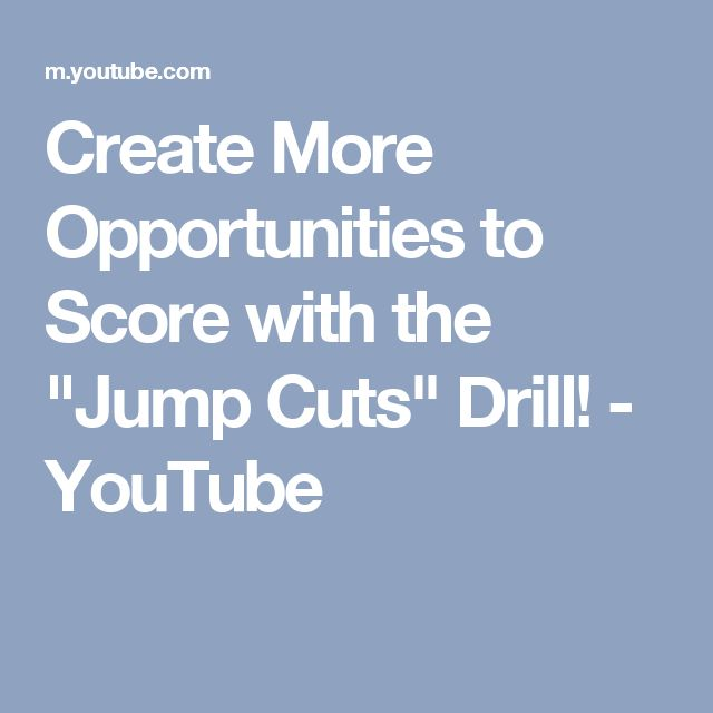 "Create More Opportunities to Score with the ""Jump Cuts"" Drill! - YouTube"