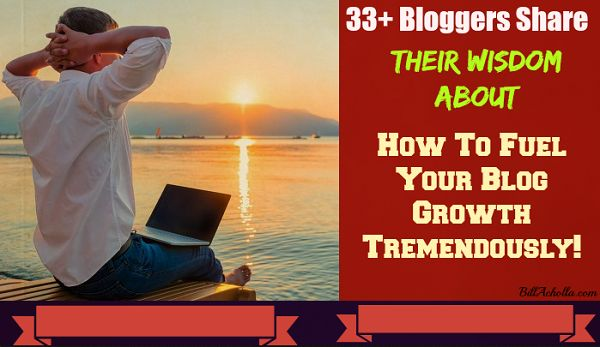 33+ Bloggers Share Their Wisdom About How to Promote Your Blog