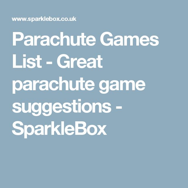 Parachute Games List - Great parachute game suggestions -  SparkleBox