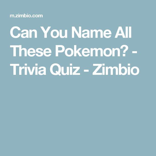 Can You Name All These Pokemon? - Trivia Quiz - Zimbio