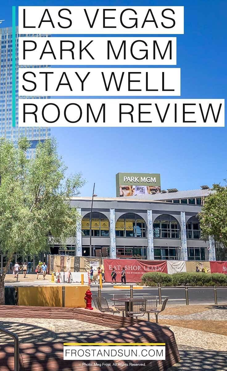 Affordable But Luxe A Las Vegas Park Mgm Review Las Vegas