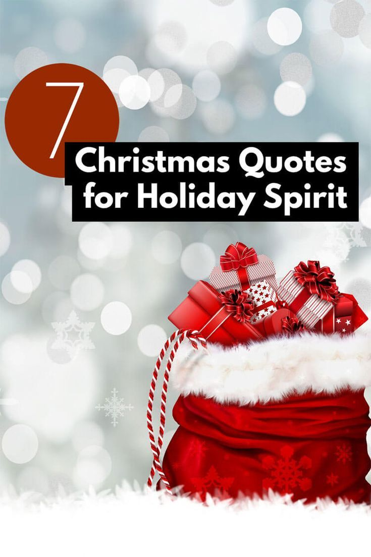 Christmas Quotes For Your Holiday Spirit Christmas Quotes Holiday Spirit Holiday