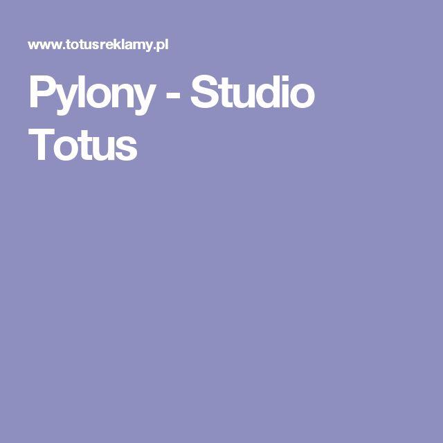 Pylony - Studio Totus