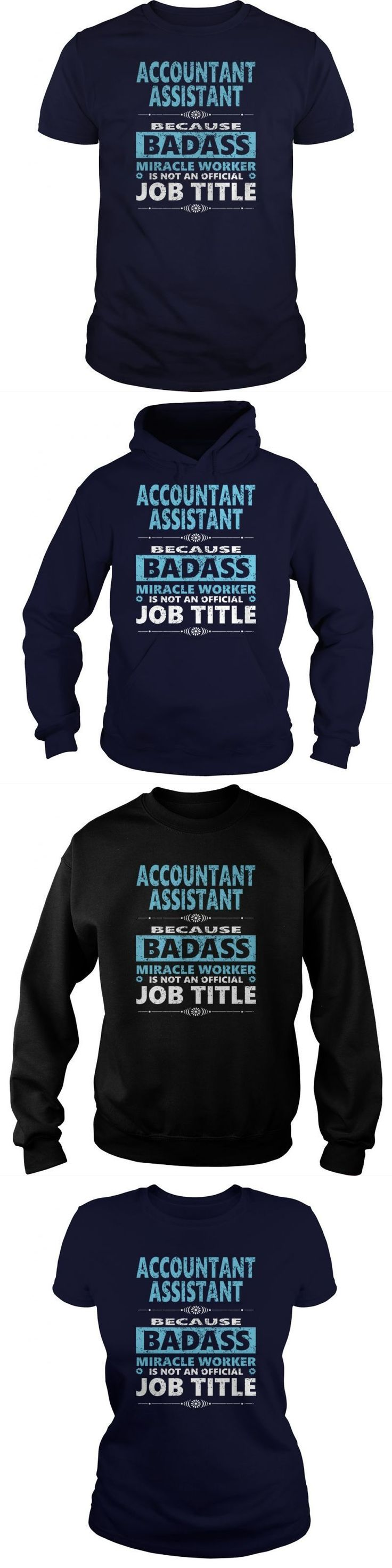 ACCOUNTANT ASSISTANT JOBS T-SHIRT GUYS LADIES YOUTH TEE HOODIE SWEAT SHIRT V-NECK UNISEX SUNFROG BESTSELLER...FIND YOUR JOB HERE:    https://www.sunfrog.com/Jobs/?45454     Guys Tee Hoodie Sweat Shirt Ladies Tee Youth Tee Guys V-Neck Ladies V-Neck Unisex Tank Top Unisex Longsleeve Tee i'm an accountant t shirt accountant t-shirt accountant t shirt i'm an accountant t-shirt