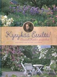 Ullan Luetut kirjat: Kysykää Essiltä! Elisabeth Kochin puutarhat