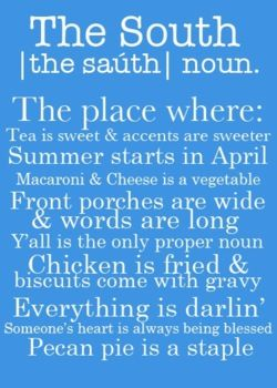 The South.  <3