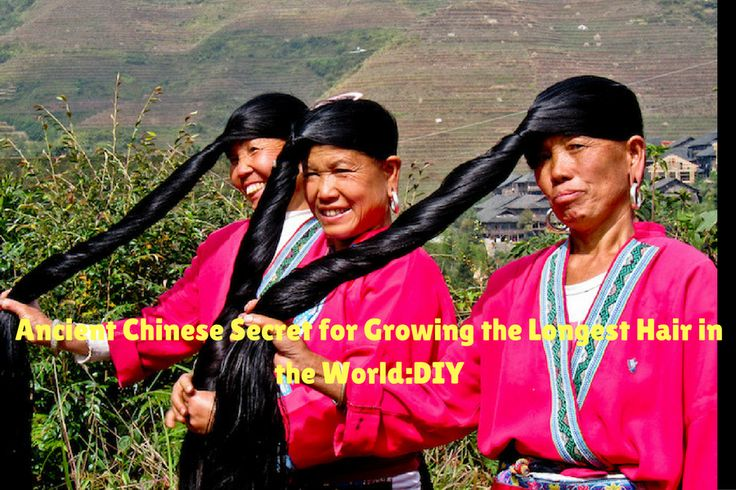Ancient Chinese Secret for Growing the Longest Hair in the World:DIY - Beauty…