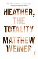 heather, The Totality by Matthew Weiner #libraryreads