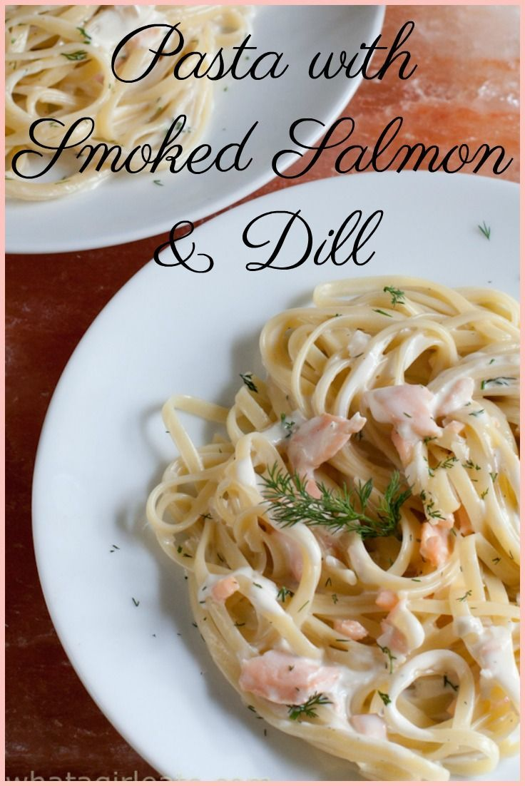 Creamy Smoked Salmon Pasta With Dill In 2020 Fast Easy Meals Easy Fast Dinner Recipes Smoked Salmon Pasta
