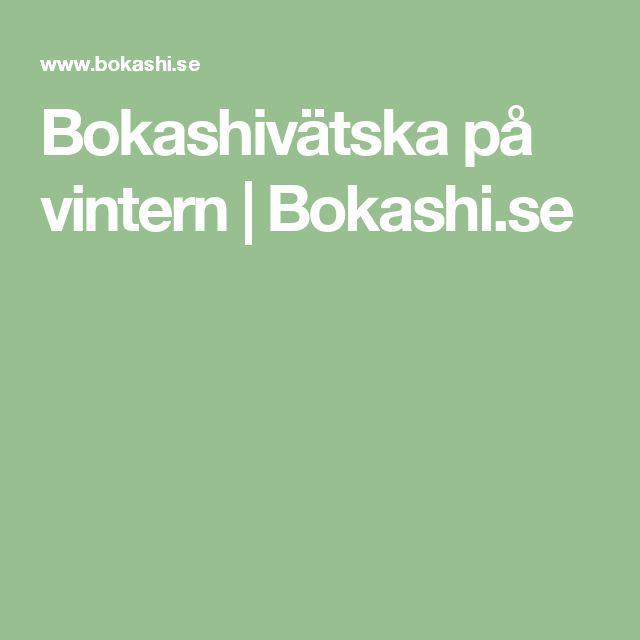 Bokashivätska på vintern | Bokashi.se