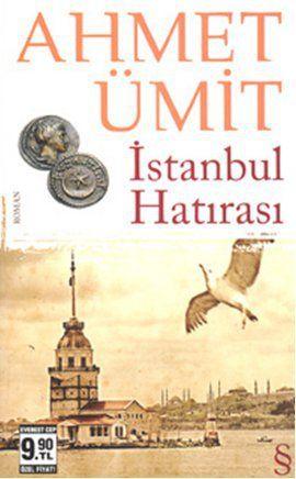 istanbul hatirasi - ahmet umit - everest yayinlari  http://www.idefix.com/kitap/istanbul-hatirasi-ahmet-umit/tanim.asp