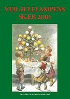 """Short stories """"Juleoverraskelsen"""" and """"Moster Maries jul"""" in Ved julelampens skær 2010."""