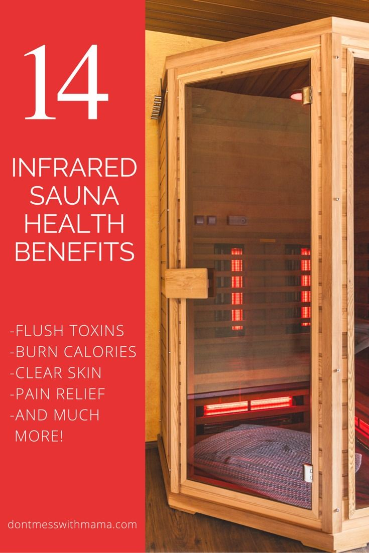 Health Benefits of Infrared Saunas - burn up to 600 calories, flush out toxins, clear skin and reduce acne, pain relief for arthritis, fibromyalgia and more - DontMesswithMama.com