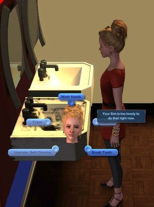 Whenever your Sim was literally too lazy to function.